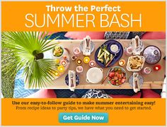 "BH&G ""Summer Bash"" Sweepstakes ...  Get Our Best Summer Entertaining Ideas! .. Enter Now!!! .. Whether it's last minute or planned out, large group or small group, get ideas to make every gathering unique. Get the free guide NOW! (Sweepstakes Ends: September 1, 2014) Multiple entries allowed."