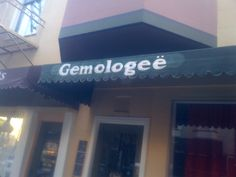 "Gemologeë, a gem store in San Francisco's North Beach. Pronounced ""gemology."""