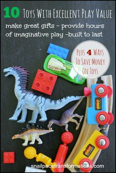 10 toys with excellent play value plus 4 ways to save money on them