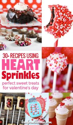 Recipes using heart sprinkles for Valentine's Day. #valentines