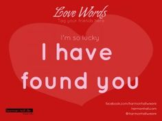 "Después de mucho buscar "" I have found you"" #LoveWords #HarmonHall"