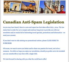 As of July 1st Canada will be implementing a new Anti-Spam Law. This will impact business emails all across Canada.  If you don't want to miss out on cruise sales, promo's, and information, please click http://www.myluxurycruises.com/ - On the bottom left corner you'll see a sign-up section. #CASL #cruise #travel #TravelBlog #cruiseship #cruisedeals #cruiser #cruisechat #cruising #travel2014 #holidays2014 #holiday #holidays2014 #holidays #luxurytravel #luxurycruise #luxurycruising