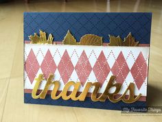 Diamonds and Dots Borders, Falling Leaves Die-namics, Many Thanks Die-namics - Kimberly Crawford #mftstamps