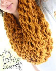 DIY Arm Knitting – Infinity Scarf . I honestly watched probably five different video tutorials before finding the video