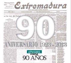 """El Periódico de Extremadura cumple 90 años / Fundado en Cáceres el 1 de abril de 1923. Perteneciente a Grupo Zeta desde 1988. Impreso en color desde 1998. // 90 aniversario que es en sí """"una gran victoria"""", como se lee este lunes."""