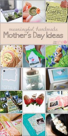 Meaningful, Handmade Mothers Day Gift Ideas!! Ideas for every crafting level! Find them all at www.howdoesshe.com