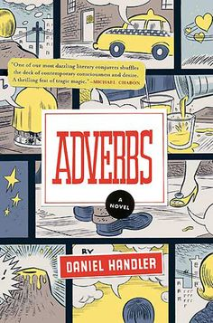 Adverbs and others- check out this list.
