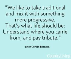 See more from Corbin Bernsen and Amanda Pays' California home: http://www.countryliving.com/homes/house-tours/corbin-bernsen-california-home    #words #quotes root, quot