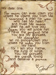 For my daughters. May they be patient for the man seeking God's heart.
