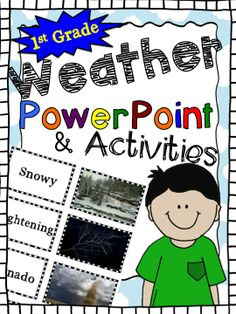 This PowerPoint presentation was created with photographs of all types of weather and weather tools. It includes interactive slides, a matching card game, cut and paste activities, a booklet, assessments, and an editable presentation that you can customize.