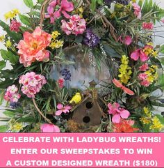 """PIN TO WIN"" Beautiful Wreath in FB Sweepstakes. All you have to do is pin 2 images to your boards for a chance to enter this EXCITING Ladybug Wreaths Sweepstakes Prize!. The prize is a WREATH custom designed to match your decor valued at $180.00!"