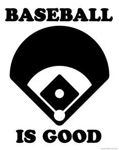 #baseball is good