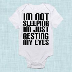 I'm Not Sleeping, Funny Baby Clothes, Toddler Shirt, Unique Baby Gift