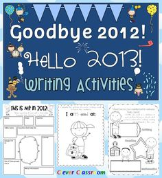 End of Year Writing Activities: Goodbye 2012 Hello 2013 PDF file  A 33 page file to help students remember the past year.