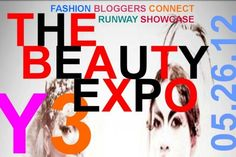THE BEAUTY EXPO 2012 - 6 p.m. - Saturday, May 26 - Pigment Cosmetics - Market Street