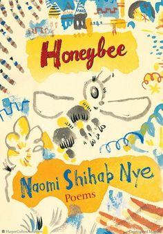Honeybee  Poems & Short Prose  by Naomi Shihab Nye