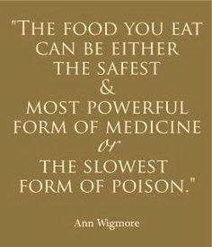 Food food for thought, remember this, diet, junk food, medicin, poison, eat healthy, healthy foods, quot
