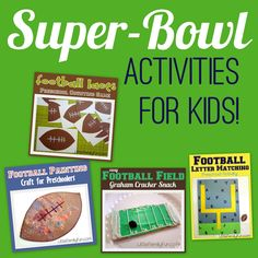 Little Family Fun: Super-Bowl Activities for Kids!