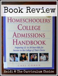 My daughter turned twelve this summer, and thoughts of homeschooling high school and preparing for college admission have been swirling around in my head. As someone who likes to plan ahead, I decided doing research now would help calm my worries. That's when I came across the Homeschoolers'