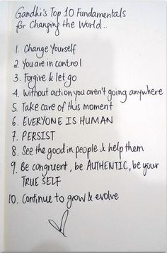 Gandhi'S top 10 fundamentals for changing the world...