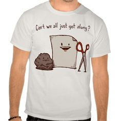 Rock, paper, scissors - Can't we all just get along? Funny T-shirt Design (humour, clever, interesting, t-shirts, tee, tees, t shirt, tshirt, fun, creative, graphic, text)