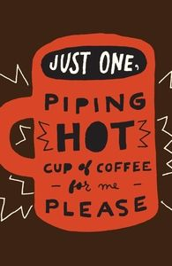 Piping Hot Coffee, Mary-Kate's Designs + Threadless Collection