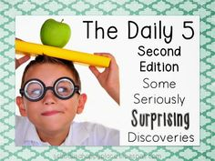 The Daily 5, Second Edition, Some Seriously Surprising Discoveries