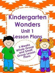 Kindergarten Wonders Unit 1 Lesson Plans $