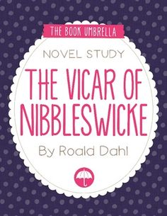 Book Study - The Vicar of Nibbleswicke by Roald Dahl