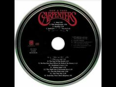 The Carpenters - Now and Then
