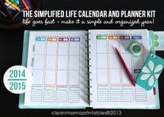 Life goes fast!  Make it a simple and organized year with The 2014/2015 Simplified Life CALENDAR + PLANNER Kit via Clean Mama Printables