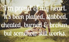 Be Proud of Your Heart! - inspiring love & relationship quotes via LoveandGifts.com