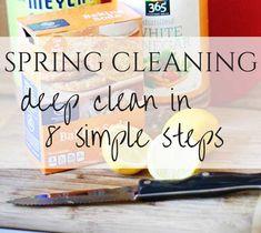 Spring Cleaning:  deep clean in 8 simple steps