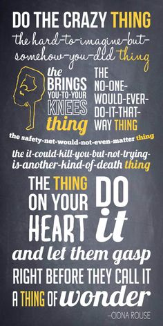 The thing on your heart - do it