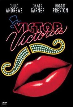 Victor Victoria - Julie Andrews, Robert Preston & James Garner.