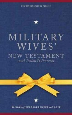 The Military Wives' New Testament   18 Great Pre-Deployment Gifts For Military Families