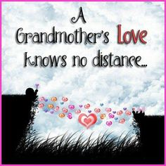 Grandmas are God's gift!