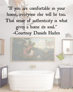 Quote Of The Day: What Gives A Home Its Soul
