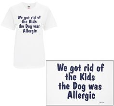Animal Rescue - Pet Shop - Dogs Allergic T-Shirt