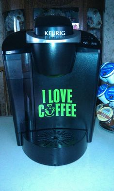 I LOVE COFFEE Vinyl Decal for your Keurig or Any Full-Size Coffee Maker