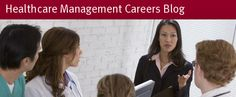 The Healthcare Management careers blog offers the information you're looking for regarding careers in healthcare. Get advice about the Healthcare field and decide if a Healthcare job is right for you.