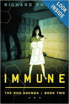 Immune (The Rho Agenda) by Richard Phillips.  Cover image from amazon.com.  Click the cover image to check out or request the science fiction and fantasy kindle.