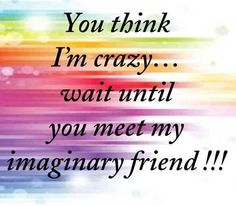 You think Im crazy funny quotes quote crazy lol funny quote funny quotes humor