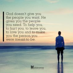 So, basically, love the people God puts in your life unconditionally, because He put them there to change you!