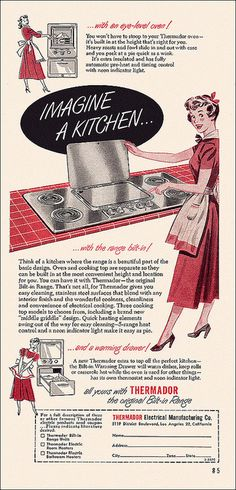 Imagine a kitchen with an eye-level oven...with the range built in...and a warming drawer! #vintage #1950s #ad #kitchen #homemaker