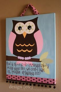 Owl Canvas w/ great quote. Cute for a kids room. Hayden's room. Want to do it in owls.