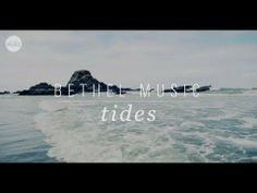 Bethel Music Tides Official Trailer and my blog posting on FEARLESSNESS