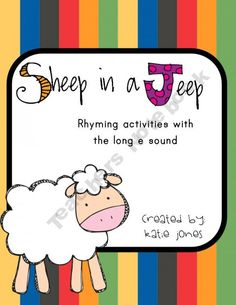 FREE: Sheep in a Jeep (rhyming and long e activities)
