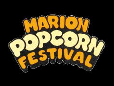 The Marion Popcorn Festival, First Weekend After Labor Day