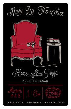 "SXSW 2013: Home Slice Pizza's ""Music by the Slice"" | Thursday, March 14 - Friday, March 15, 2013 | 1-8pm | Home Slice Pizza | 1415 S. Congress | Austin, TX 78704"